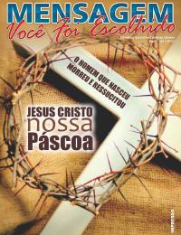 Revista Mensagem - Edição 41 - Abril 2011