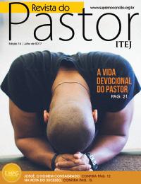 Revista do Pastor - Edição 16 - Julho 2017