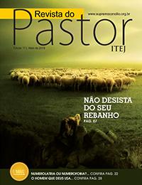 Revista do Pastor - Edição 17 - Maio 2018
