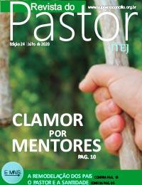Revista do Pastor - Edição 24 - Julho 2020